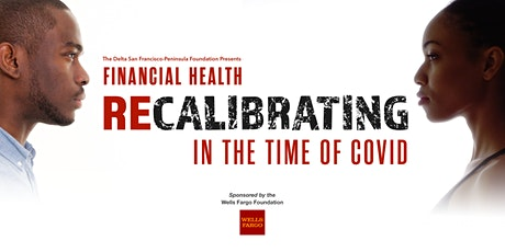 Financial Health: Re-calibrating in the Time of COVID tickets