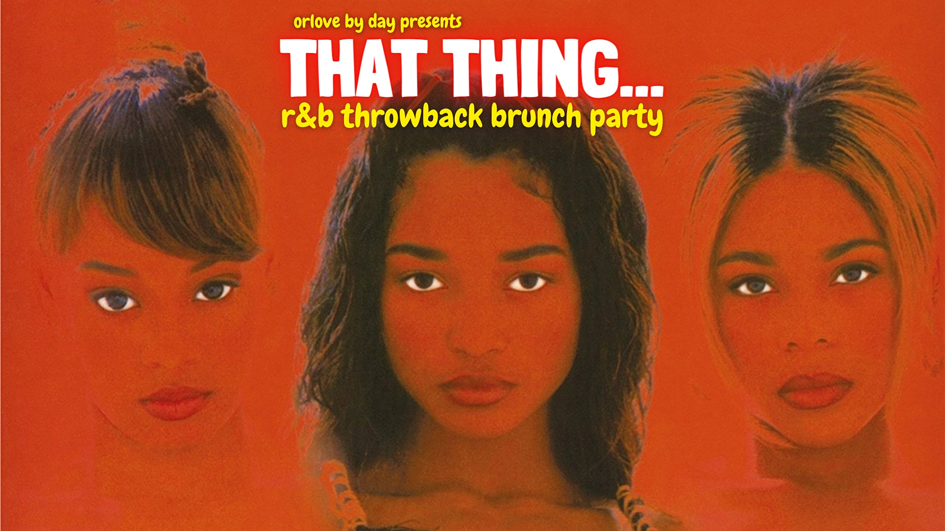 That Thing: An R&B Throwback Brunch Party Vol. 2