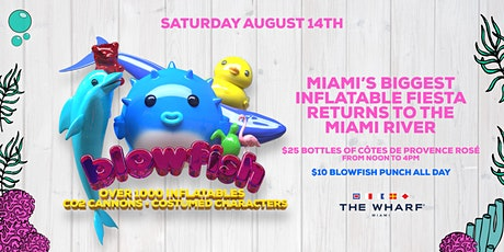 "Blowfish ""Miami's Biggest Inflatable Extravaganza!"" tickets"