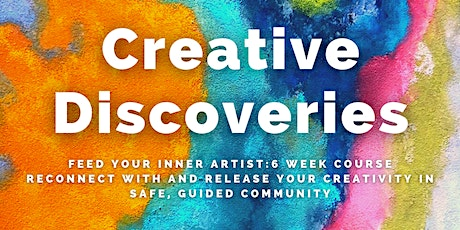 Creative Discoveries Art Therapy Series: Feed Your Inner Artist tickets
