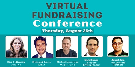 Pitch Startup To VCs - Virtual Fundraising Conference - AUG 26TH tickets