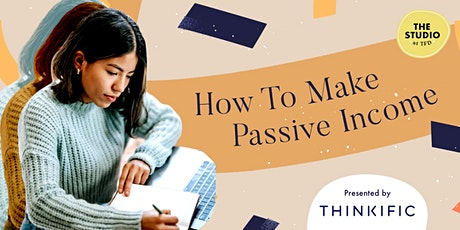 How To Make Passive Income tickets