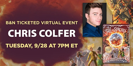 B&N Virtually Presents: Chris Colfer to discuss A TALE OF SORCERY... tickets