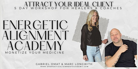 Client Attraction 5 Day Workshop I For Healers and Coaches - Toronto tickets