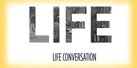 Life Conversations tickets
