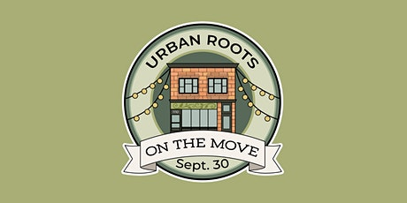 Urban Roots On The Move Annual Fundraiser tickets