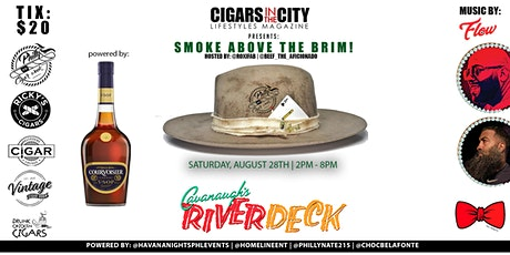PHILLY CIGAR WEEK PRESENTS SMOKE ABOVE THE BRIM DAY PARTY!  #DAYSMOKING tickets