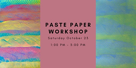 Paste Papers Workshop tickets