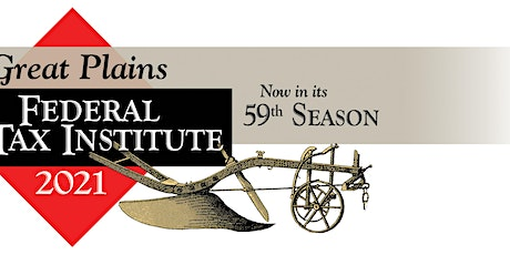 59th Annual Great Plains Federal Tax Institute tickets
