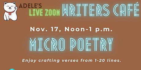 Adele's Live Zoom Writers Café: Micro Poetry tickets