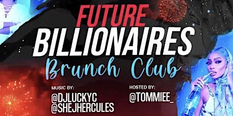 Future Billionaire's Brunch Club tickets