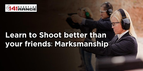 Learn to shoot better than your friends:  Marksmanship tickets