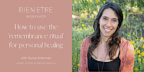 How to use the 'remembrance ritual' for personal healing tickets