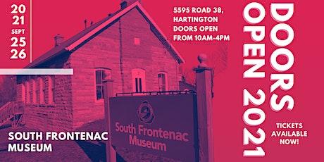 Doors Open Kingston 2021 - South Frontenac Museum tickets
