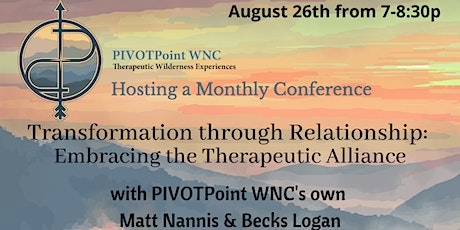 Transformation through Relationship: Embracing the Therapeutic Alliance tickets