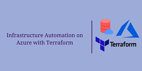 Infrastructure Automation on Azure with Terraform – Part 1 tickets