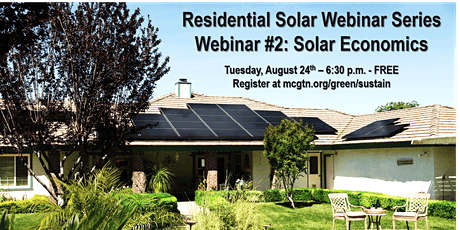 Residential Solar Webinar Series: Webinar #2 Solar Economics biglietti
