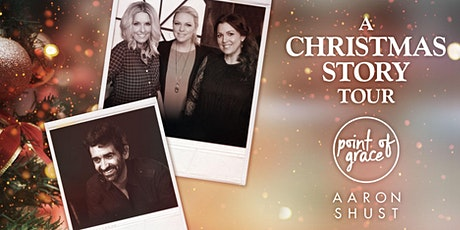 """Point of Grace's """"A Christmas Story"""" Tour feat. Aaron Shust - Gaylord, MI tickets"""