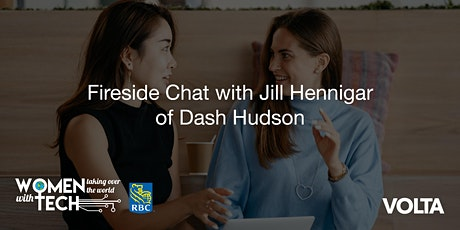 WTWT Fireside Chat with Jill Hennigar of Dash Hudson tickets