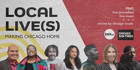Local Live(s): Making Chicago Home tickets