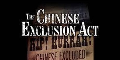 Exploring the Chinese Exclusion Act: Implication for Today tickets