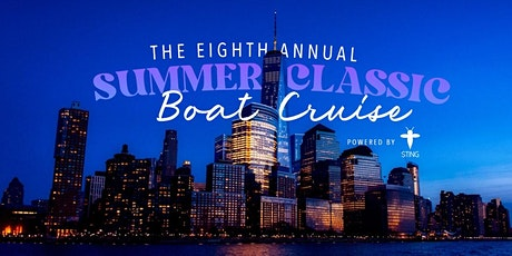 8th Annual Summer Classic Boat Cruise powered by STING tickets