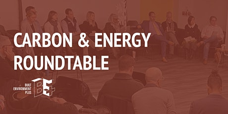 Carbon and Energy Roundtable tickets