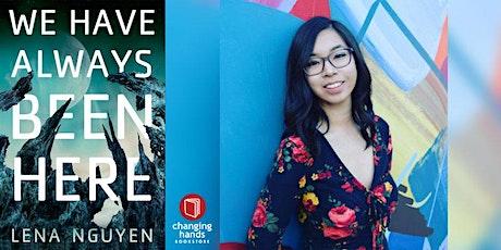 Lena Nguyen: We Have Always Been Here tickets