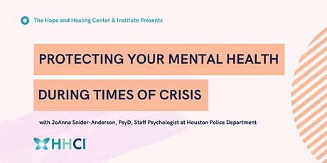 Protecting Your Mental Health During Times of Crisis tickets