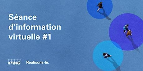 Séance d'information #1 - Bureau de Québec billets