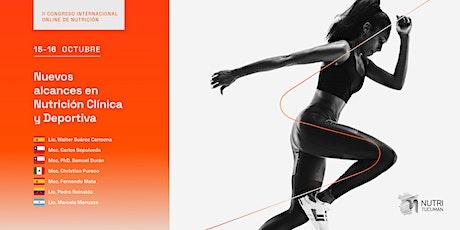 II Congreso Internacional: Nuevos alcances en Nutrición Clínica y Deportiva entradas