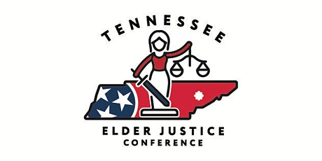 Tennessee Elder Justice Conference 2022 tickets