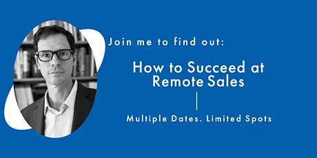 How to Succeed at Remote Sales Tickets