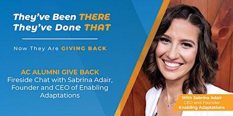 AC Alumni Give Back: Sabrina Adair, Founder and CEO of Enabling Adaptations tickets