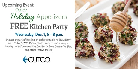 FREE Cooking Class: Quick Holiday Appetizers tickets