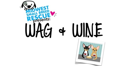 Midwest Rescue Wag and Wine Fundraiser tickets