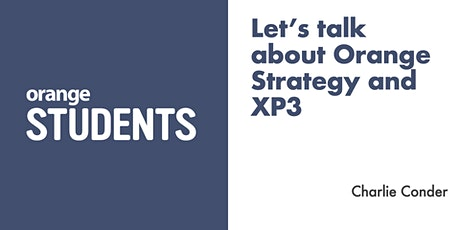Let's talk about Orange Strategy and XP3 tickets