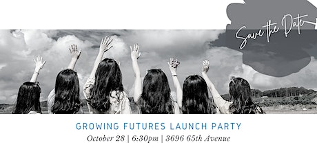 Growing Futures Launch Party tickets