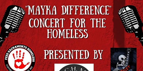 """""""Mayka Difference""""A Concert to Support the Unhoused tickets"""