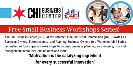 CBC at CAIC: Small Business Development Workshop Mini-Series tickets