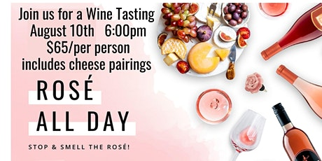 Rose all Day Wine Tasting and Cheese Pairing tickets