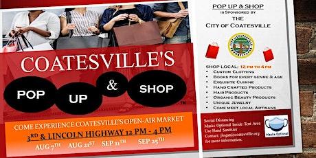 Coatesville's Pop Up & Sho - Outdoor Market  - 3rd & Lincoln Highway tickets