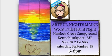 """Wood Pallet Paint Party """"Beach"""" at Hemlock Grove Campground, Kennebunkport tickets"""