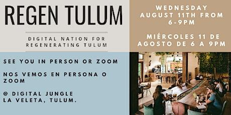 Regen Tulum Public Meeting #1 tickets