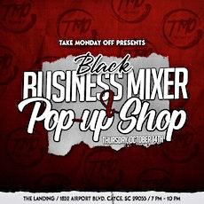 Black Business Mixer & Pop-up Shop tickets