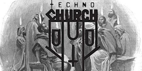 Techno Church Presents -The Twelve Apostles tickets