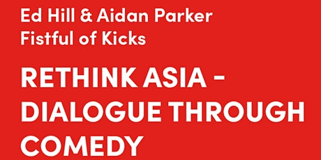 Rethink Asia - Dialogue Through Comedy - 2021 TAIWANfest   笑裡藏道 tickets