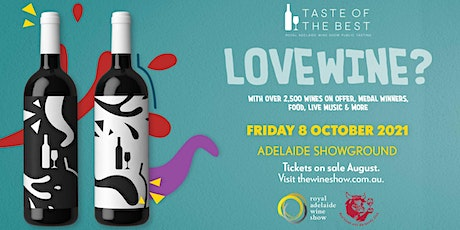 Taste of the Best 2021– Royal Adelaide Wine Show Public Tasting tickets