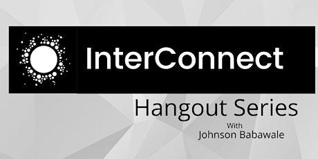 InterConnect Hangout Series entradas