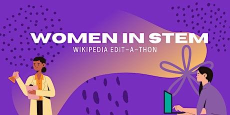 Women in STEM Wikipedia Edit-a-Thon 2021 tickets